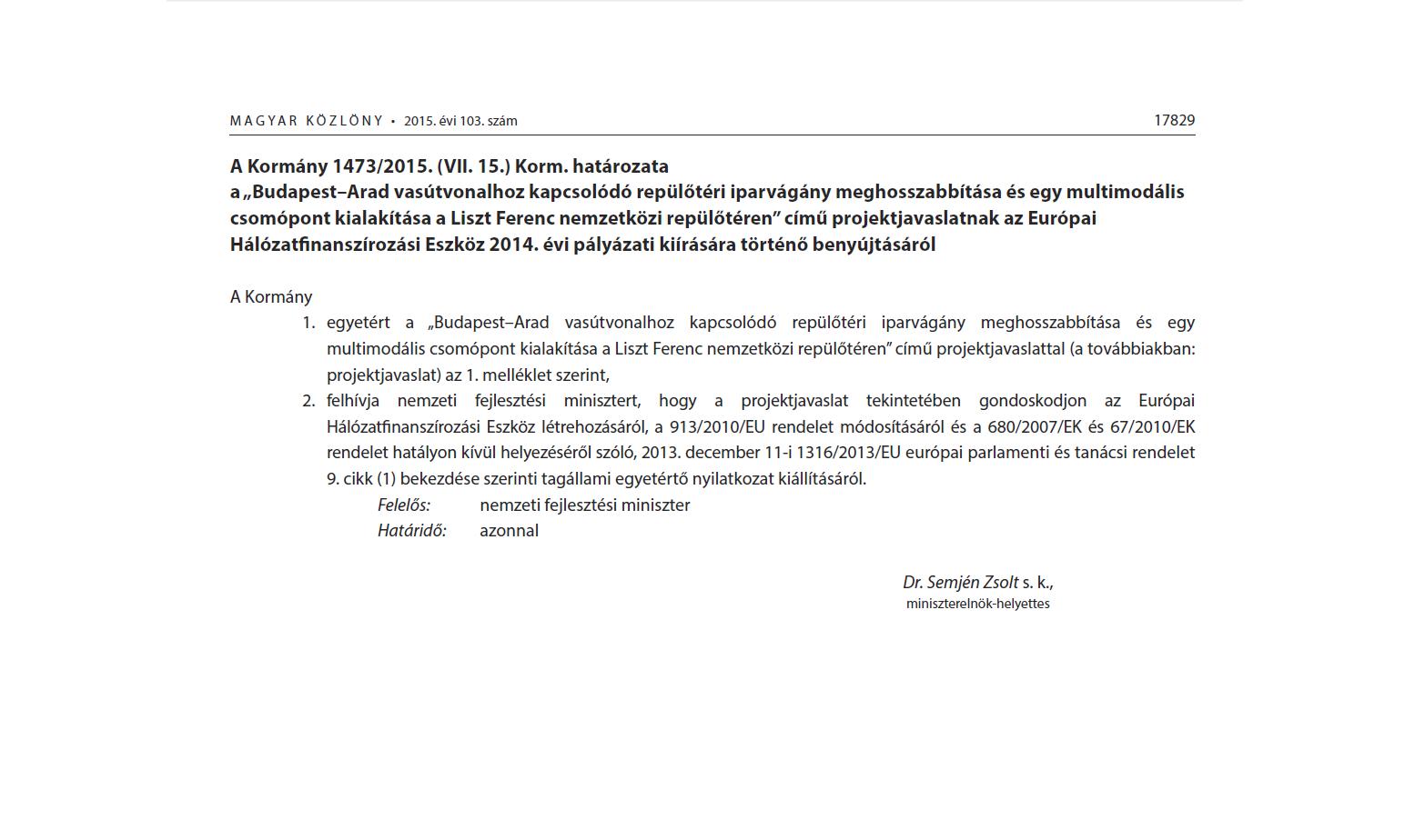 A Kormány 1473/2015. (VII. 15.) Korm. határozata. | © AIRportal.hu